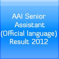 AAI-Senior-Assistant-(Official-language)-Result-2012