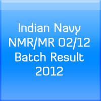 Indian-Navy-NMR-MR-02-12-Batch-Result-2012