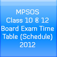 MPSOS-Class-10-&-12-Board-Exam-Time-Table-(Schedule)-2012